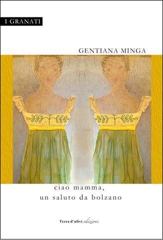 CIAO MAMMA, UN SALUTO DA BOLZANO di Gentiana Minga - Editore: Terra d'Ulivi
